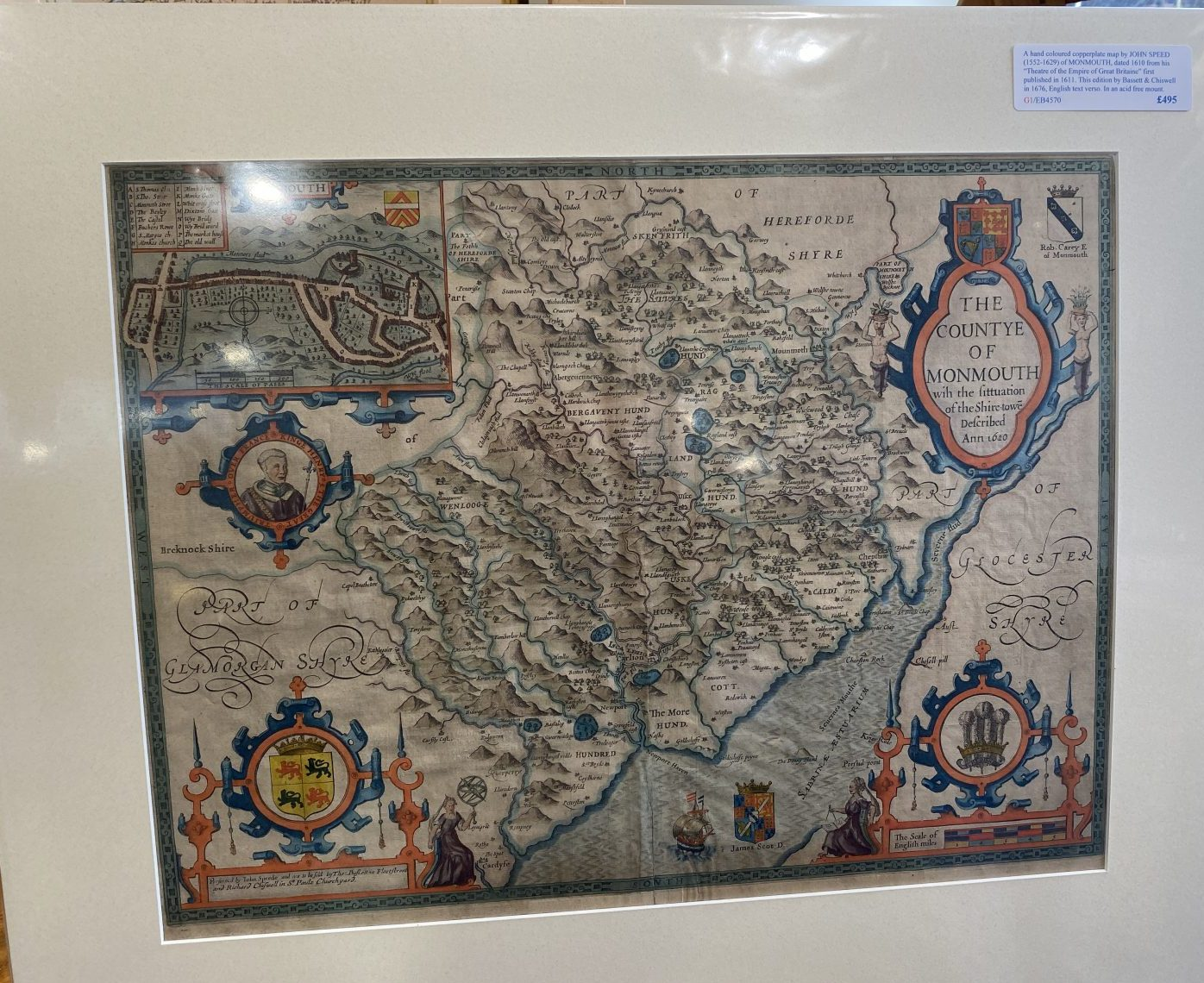 G1 - A Hand-coloured copperplate map of MONMOUTH by John Speed (1552-1629), from his Theatre of the Empire of Great Britaine. This edition published by Bassett & Chiswell in 1676, English text verso. New acid free mount ready for framing.   £495