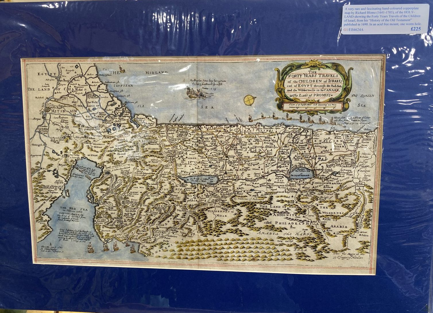G1 - A very rare and fascinating hand-coloured copperplate map of the HOLY-LAND showing the Forty Years Travels of the Children of Israel, by Richard Blome (1641-1705).  From his History of the Old Testament published in 1690, one tiny worm hole. In an acid free mount ready for framing.  £225